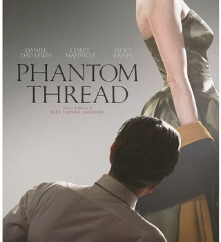 Watch the movie, Phantom Thread with US!